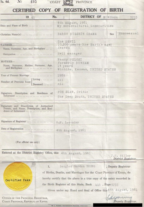 This is the alleged birth certificate.  The facts are on our side.